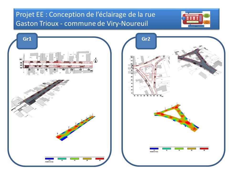 Projet EE : Conception de léclairage de la rue Gaston Trioux - commune de Viry-Noureuil Projet EE : Conception de léclairage de la rue Gaston Trioux -