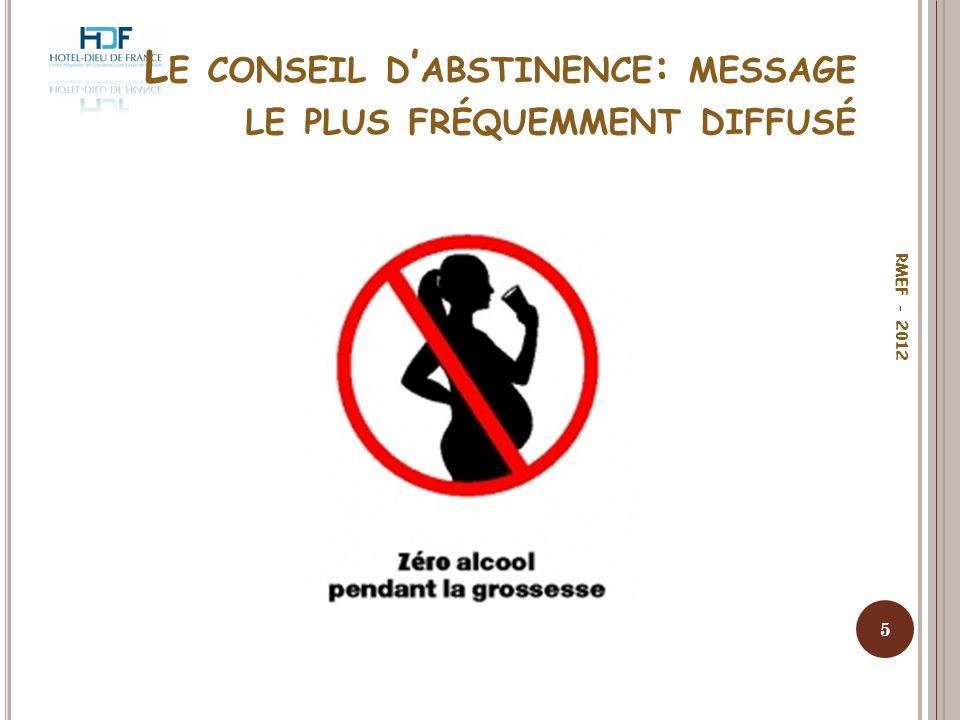 P OLITIQUES GOUVERNEMENTALES SUR L ALCOOL ET LA GROSSESSE (ICAP 2007) 6 RMEF - 2012