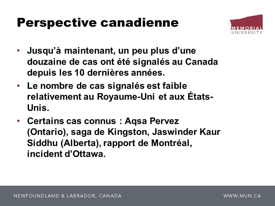 Perspective canadienne Jusquà maintenant, un peu plus dune douzaine de cas ont été signalés au Canada depuis les 10 dernières années. Le nombre de cas