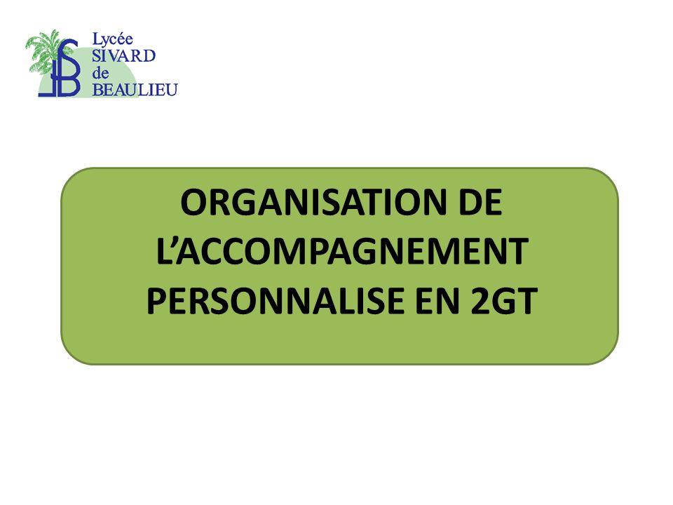 ORGANISATION DE LACCOMPAGNEMENT PERSONNALISE EN 2GT