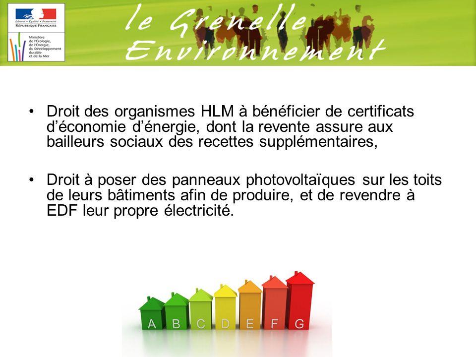 Droit des organismes HLM à bénéficier de certificats déconomie dénergie, dont la revente assure aux bailleurs sociaux des recettes supplémentaires, Dr