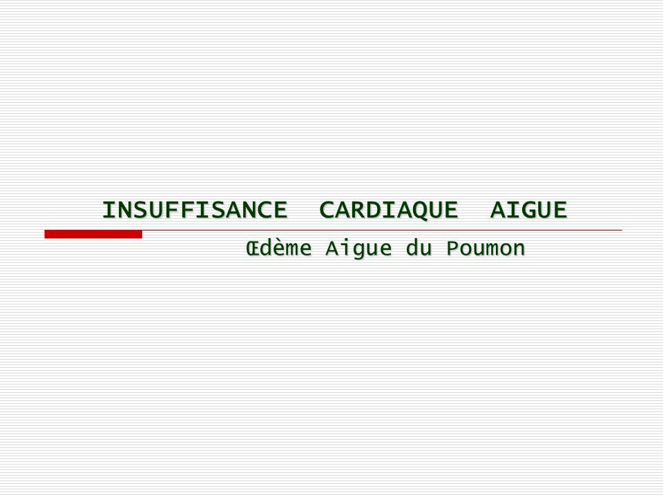C l i n i q u e Signes de gravité et/ou de choc cardiogénique Hémodynamiques : -PAS 30mmHg) -Tachycardie > 120 bpm -Oligurie < 0,5ml/kg/h -Extrémités pâles et froides, marbrures Respiratoires : -SaO 2 < 85%, Cyanose -Polypnée > 40/min, impossibilité de parler -Signes de lutte : tirage, respiration paradoxale -Signes dépuisement : bradypnée, apnée -Signes dhypercapnie : sueurs, confusion, HTA Neurologiques : -Confusion, somnolence