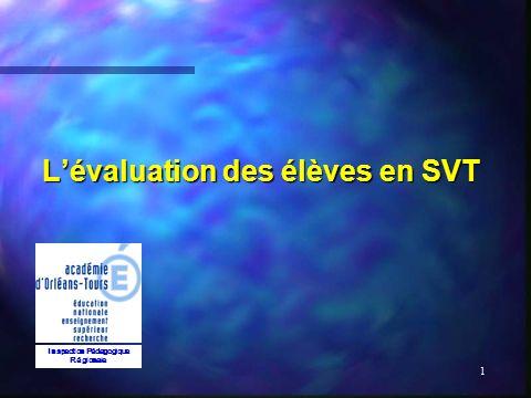 1 Lévaluation des élèves en SVT Inspection Pédagogique Régionale