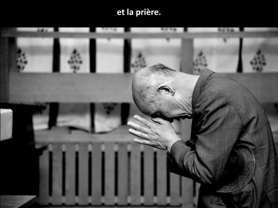 et la prière.