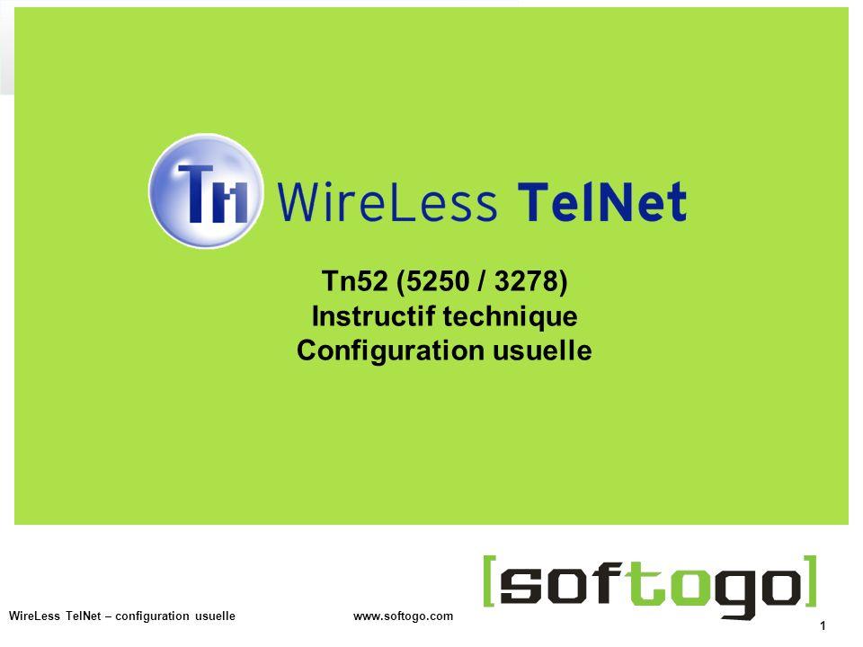 2 WireLess TelNet – configuration usuelle www.softogo.com Activation de la licence Map de touches Actions avec la dalle tactile Configuration de lécran Lecture de Codes à Barres Messages derreur Configuration avancée Table de matières