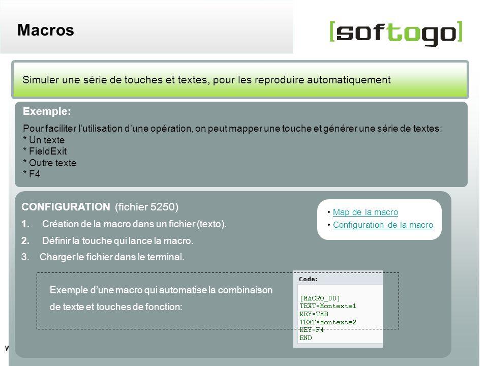 29 WireLess TelNet – configuration usuelle www.softogo.com Simuler une série de touches et textes, pour les reproduire automatiquement Macros Exemple: