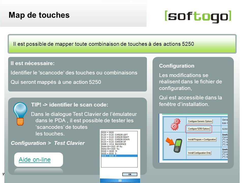 7 WireLess TelNet – configuration usuelle www.softogo.com Il est nécessaire: Identifier le 'scancode des touches ou combinaisons Qui seront mappés à u