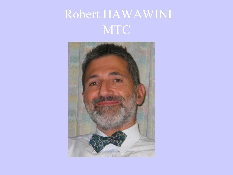 Robert HAWAWINI MTC