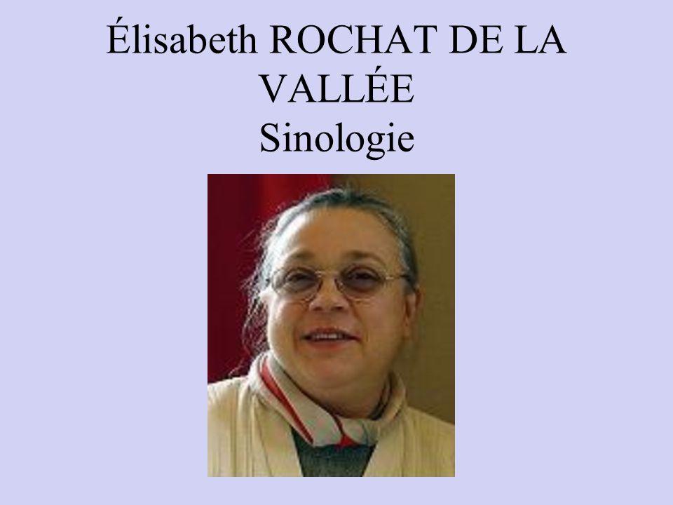 Élisabeth ROCHAT DE LA VALLÉE Sinologie