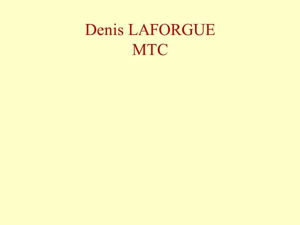 Denis LAFORGUE MTC