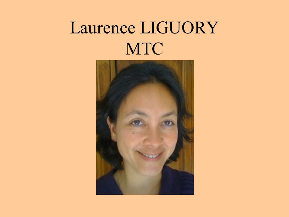 Laurence LIGUORY MTC