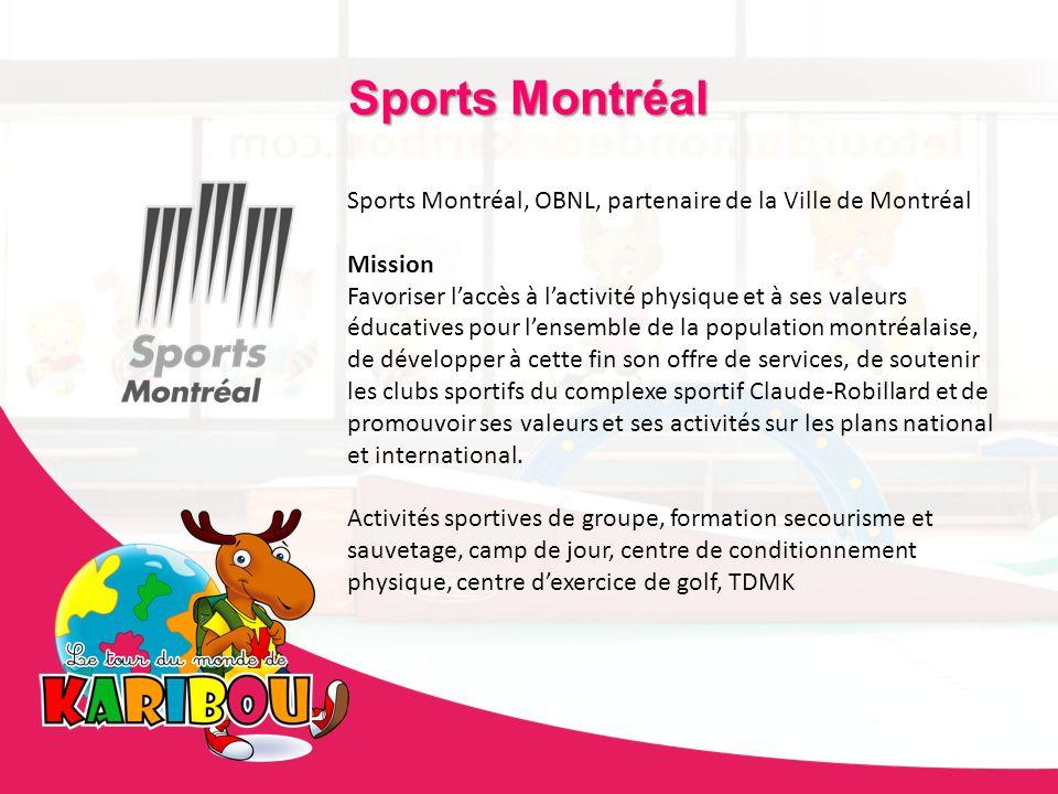 Sports Montréal Sports Montréal, OBNL, partenaire de la Ville de Montréal Mission Favoriser laccès à lactivité physique et à ses valeurs éducatives po