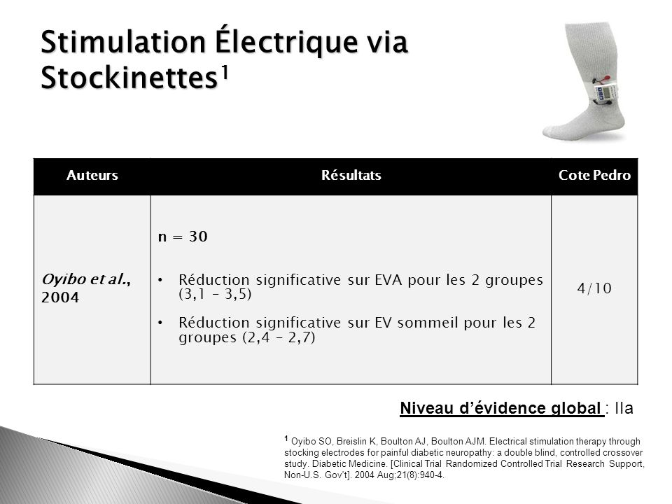 Stimulation Électrique via Stockinettes 1 1 Oyibo SO, Breislin K, Boulton AJ, Boulton AJM.