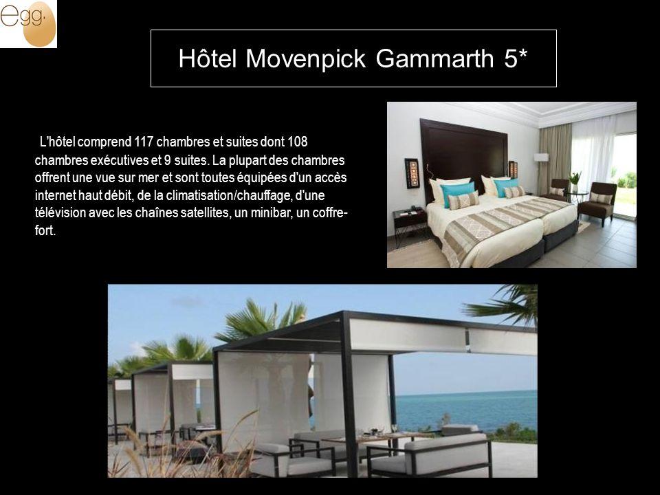 Hôtel Movenpick Gammarth 5* L hôtel comprend 117 chambres et suites dont 108 chambres exécutives et 9 suites.