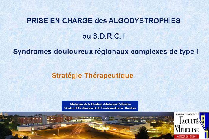 ALGODYSTROPHIES Syndromes douloureux régionaux complexes intervention chirurgicale chez un patient aux atcds dalgodystrophie LALR modifie t-elle lévolution.