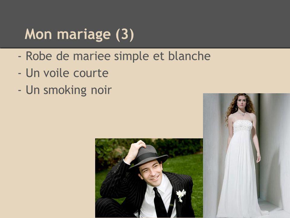 Mon mariage (3) - Robe de mariee simple et blanche - Un voile courte - Un smoking noir