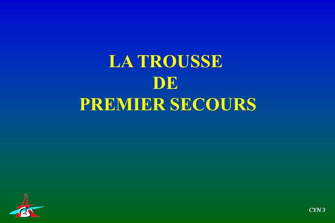 LA TROUSSE DE PREMIER SECOURS CYN 3
