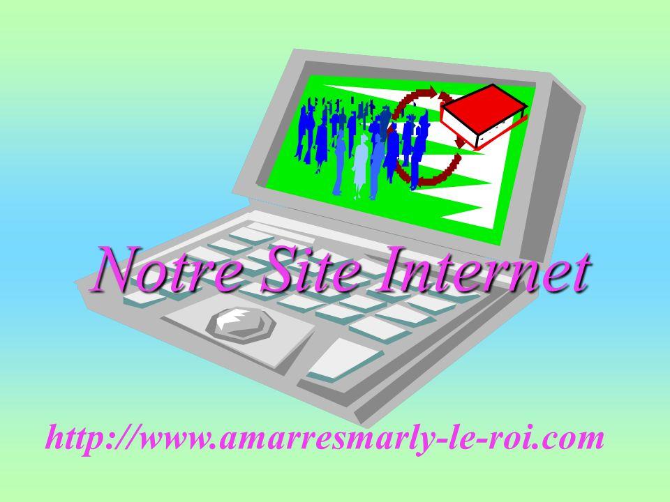 Notre Site Internet http://www.amarresmarly-le-roi.com