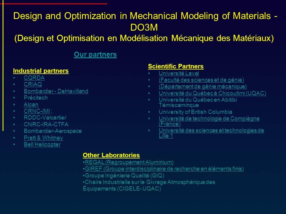Design and Optimization in Mechanical Modeling of Materials - DO3M (Design et Optimisation en Modélisation Mécanique des Matériaux) Industrial partner