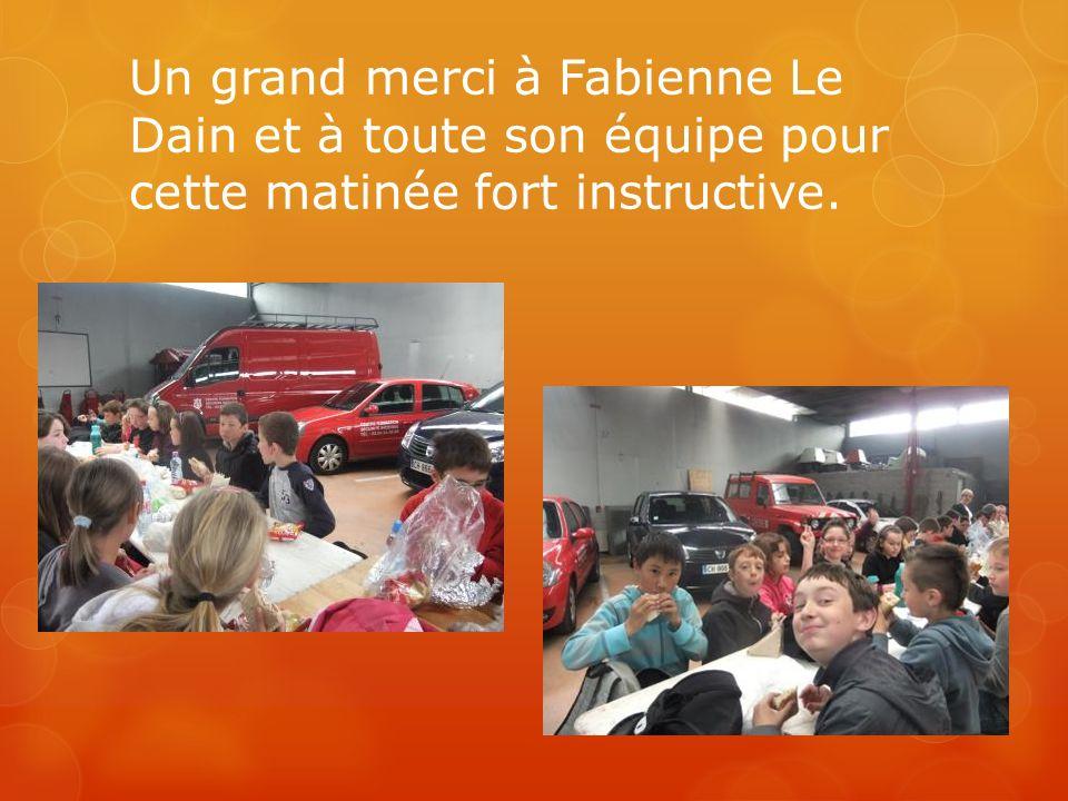 Un grand merci à Fabienne Le Dain et à toute son équipe pour cette matinée fort instructive.