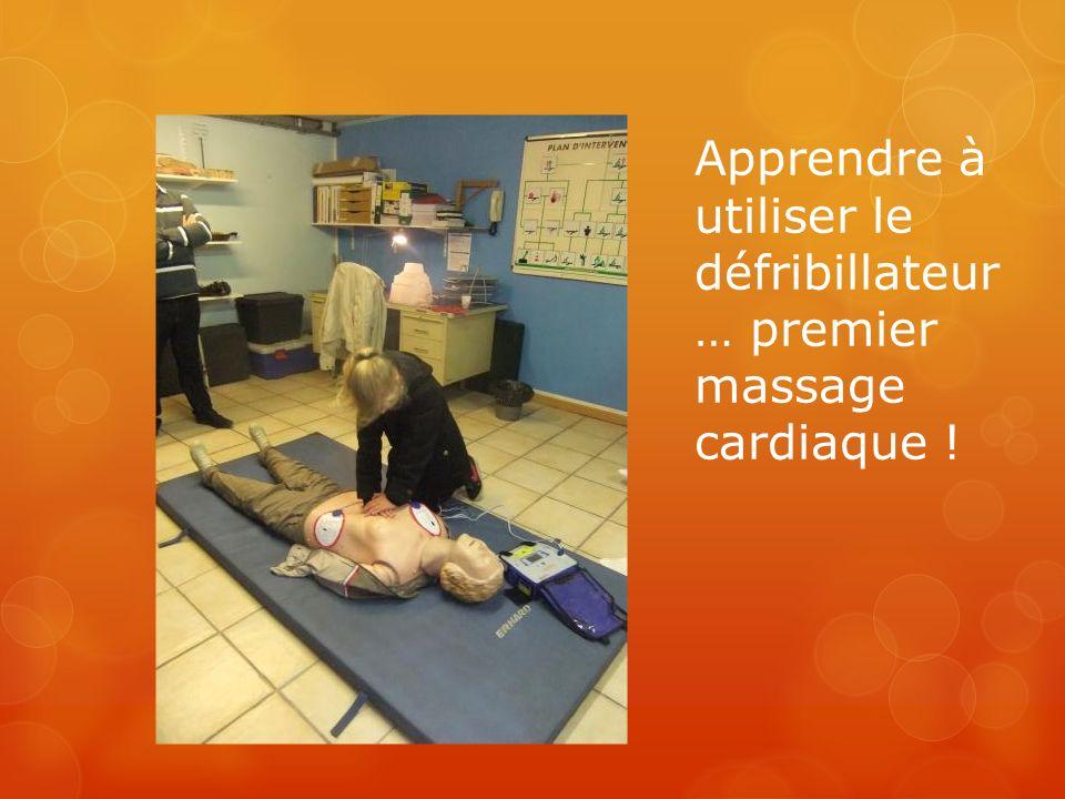 Apprendre à utiliser le défribillateur … premier massage cardiaque !