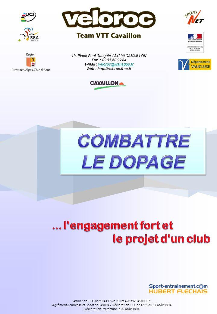 19, Place Paul Gauguin / 84300 CAVAILLON Fax. : 09 55 60 92 84 e-mail : veloroc@wanadoo.frveloroc@wanadoo.fr Web : http://veloroc.free.fr Affiliation