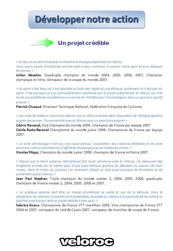 Un projet crédible « Je tiens à soutenir le dossier Combattre le dopage préparé par le Véloroc.