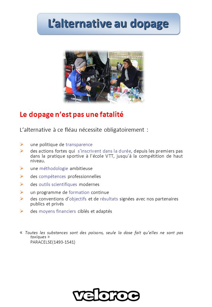 Volonté et détermination du Comité directeur du club concernant la lutte antidopage dans le sport, dans le cyclisme, au sein du Véloroc.