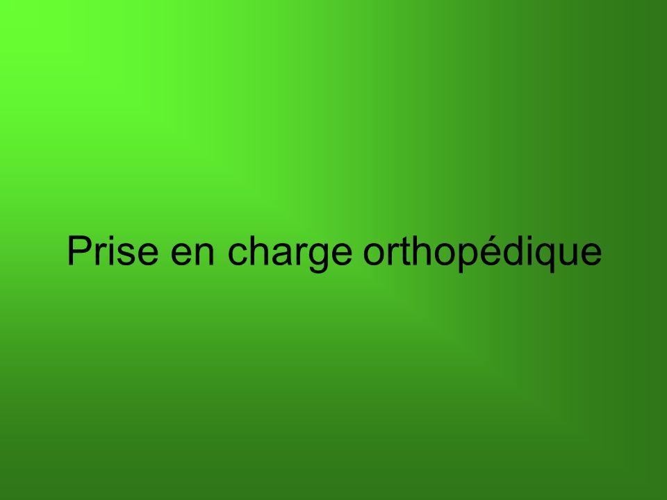 Prise en charge orthopédique