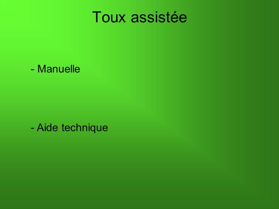 Toux assistée - Manuelle - Aide technique