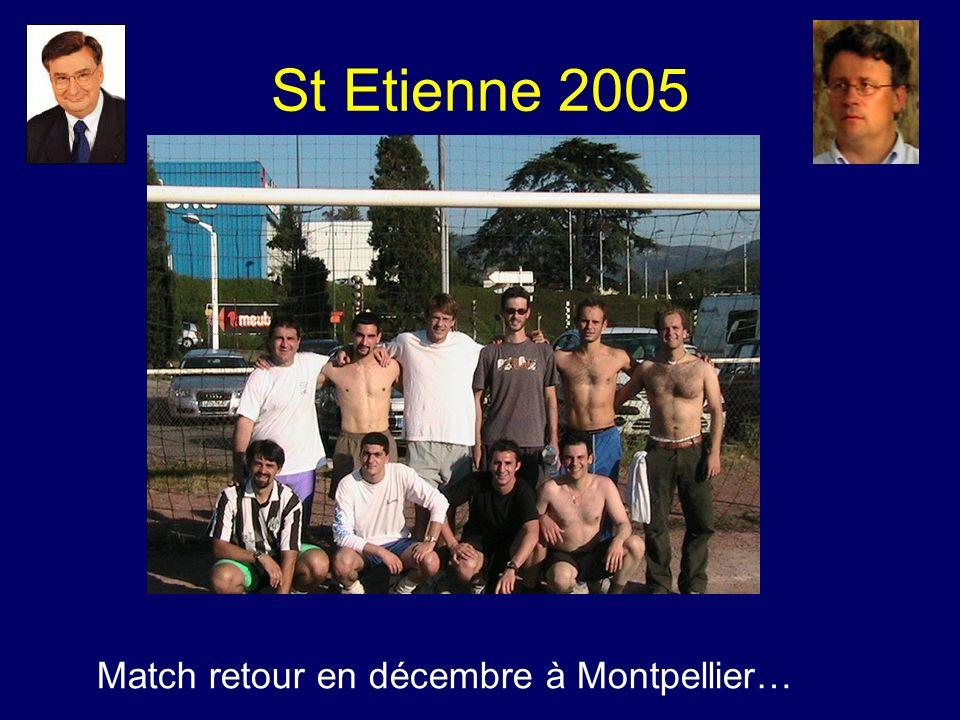 Match retour en décembre à Montpellier… St Etienne 2005