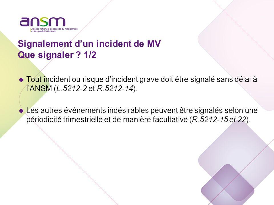 Signalement dun incident de MV Que signaler .
