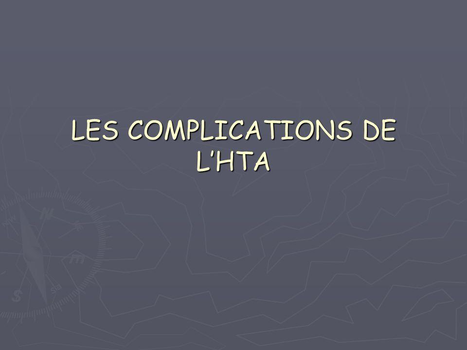LES COMPLICATIONS DE LHTA