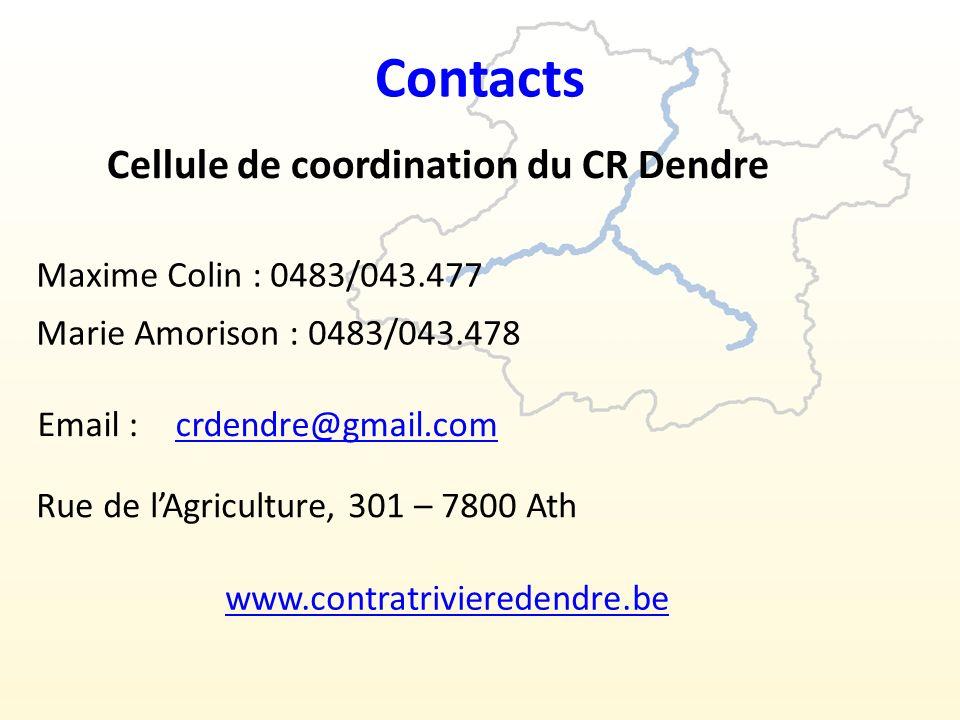 Contacts Rue de lAgriculture, 301 – 7800 Ath Cellule de coordination du CR Dendre Maxime Colin : 0483/043.477 Marie Amorison : 0483/043.478 Email :crdendre@gmail.com www.contratrivieredendre.be