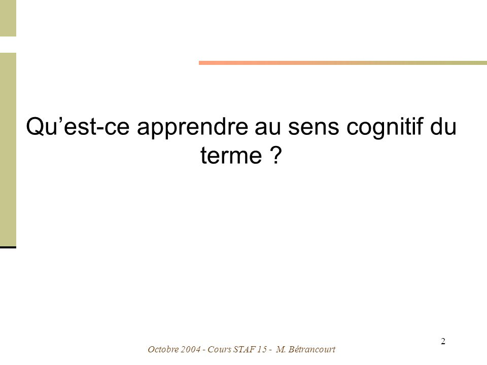 Octobre 2004 - Cours STAF 15 - M. Bétrancourt 43 Mayer & Anderson, 1992 Le principe de contiguïté