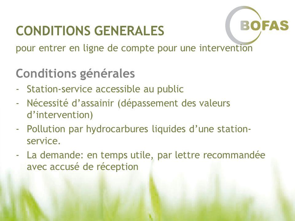 CONDITIONS GENERALES pour entrer en ligne de compte pour une intervention Conditions générales -Station-service accessible au public -Nécessité dassai