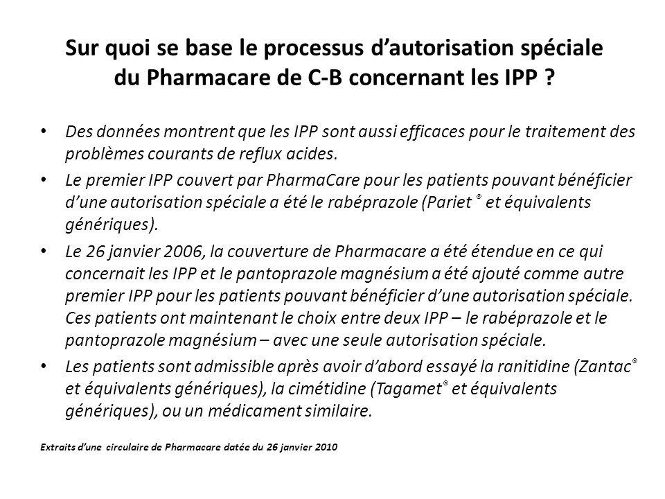 Sur quoi se base le processus dautorisation spéciale du Pharmacare de C-B concernant les IPP .