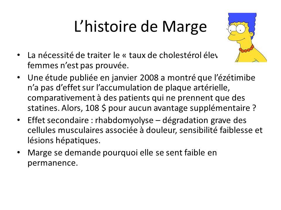 Lhistoire de Marge La nécessité de traiter le « taux de cholestérol élevé » chez les femmes nest pas prouvée.