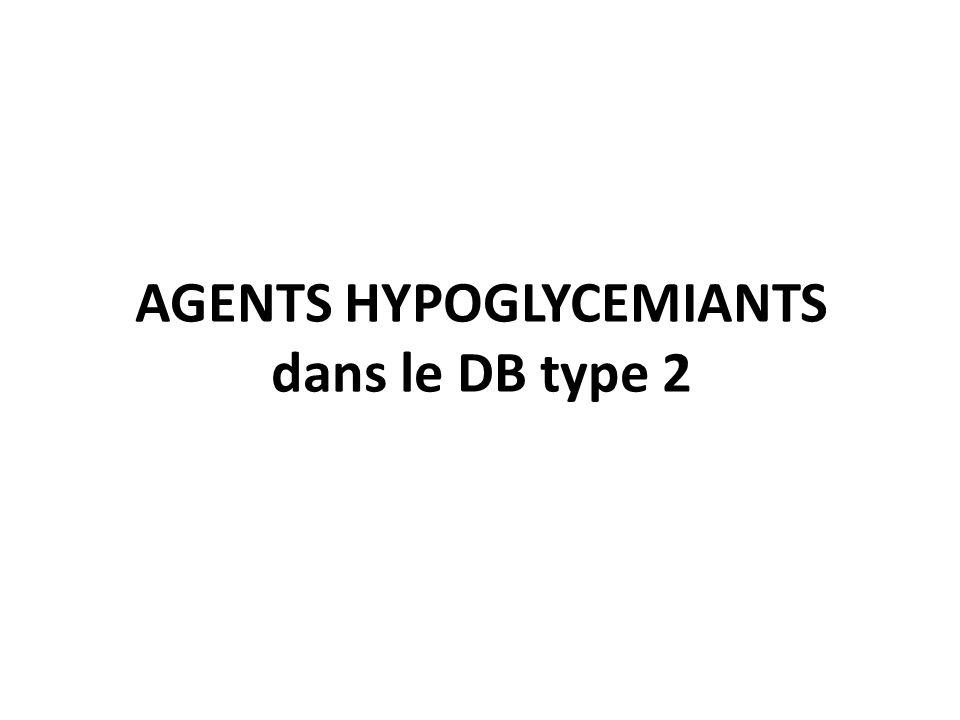 AGENTS HYPOGLYCEMIANTS dans le DB type 2