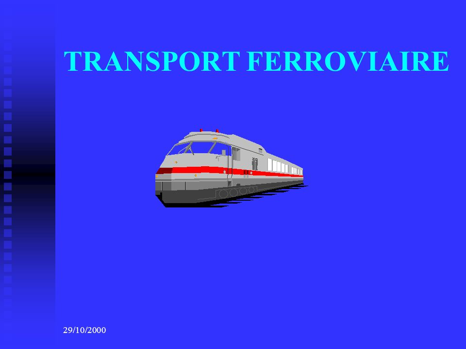 29/10/2000 TRANSPORT FERROVIAIRE