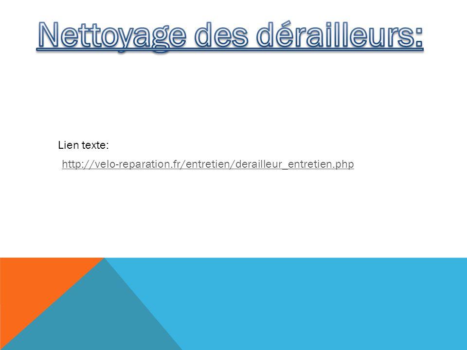 http://velo-reparation.fr/entretien/derailleur_entretien.php Lien texte: