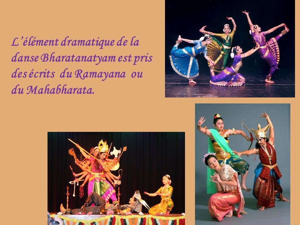 19 Lélément dramatique de la danse Bharatanatyam est pris des écrits du Ramayana ou du Mahabharata.