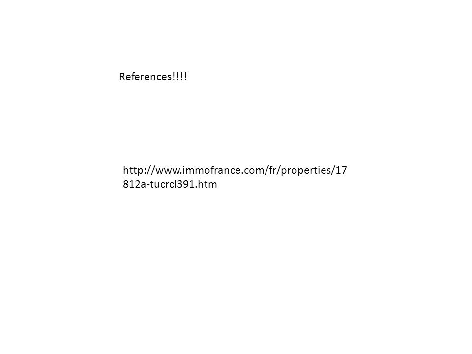 http://www.immofrance.com/fr/properties/17 812a-tucrcl391.htm References!!!!