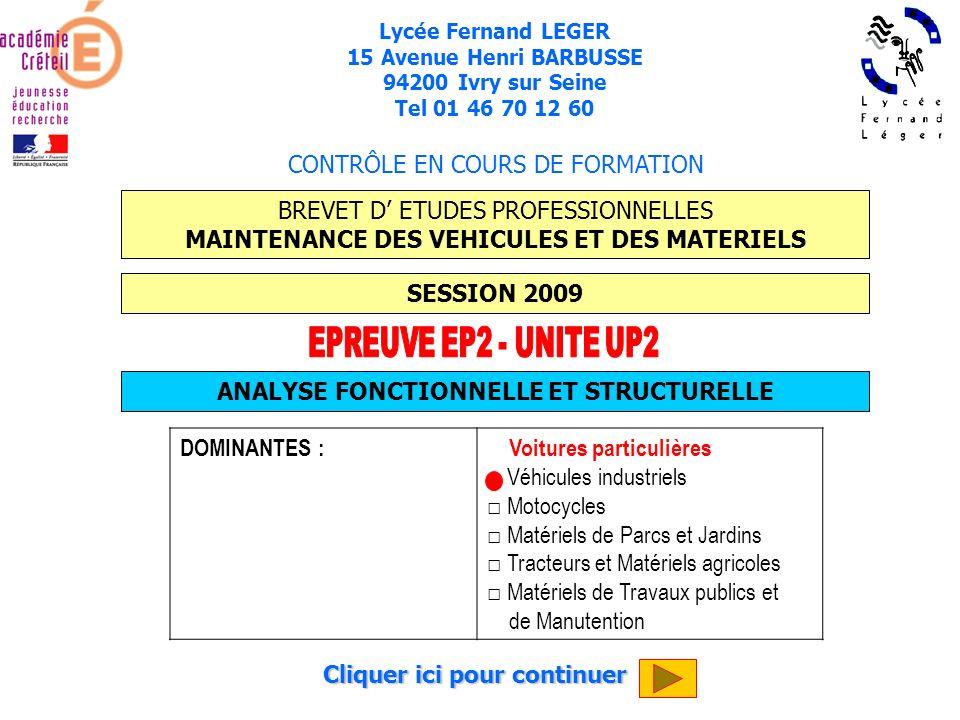 Cliquer ici pour continuer Lycée Fernand LEGER 15 Avenue Henri BARBUSSE 94200 Ivry sur Seine Tel 01 46 70 12 60 BREVET D ETUDES PROFESSIONNELLES MAINT