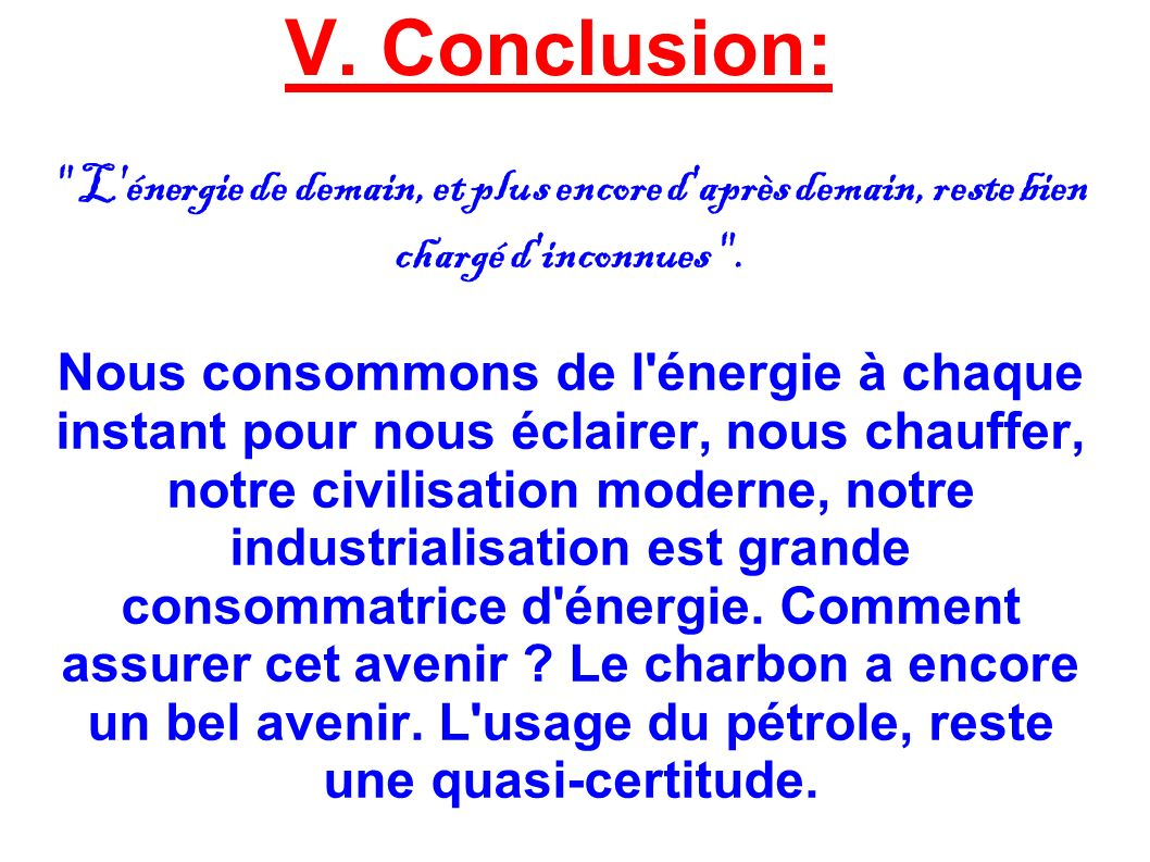 V. Conclusion: