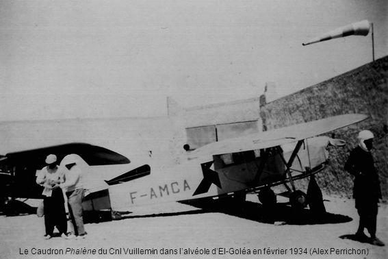 Le Caudron Phalène du Cnl Vuillemin dans lalvéole dEl-Goléa en février 1934 (Alex Perrichon)