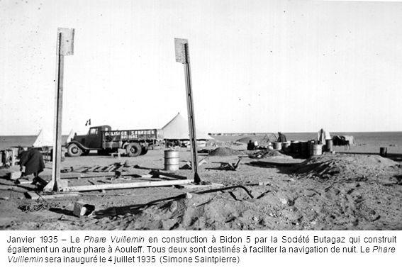 Janvier 1935 – Le Phare Vuillemin en construction à Bidon 5 par la Société Butagaz qui construit également un autre phare à Aouleff. Tous deux sont de