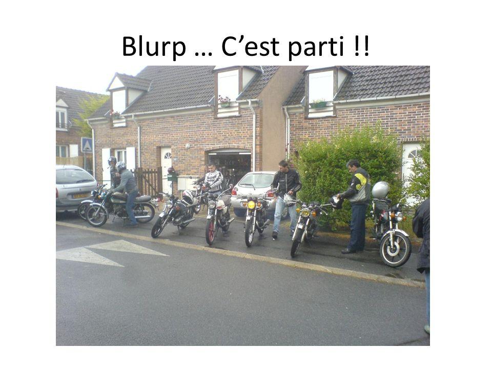 Blurp … Cest parti !!