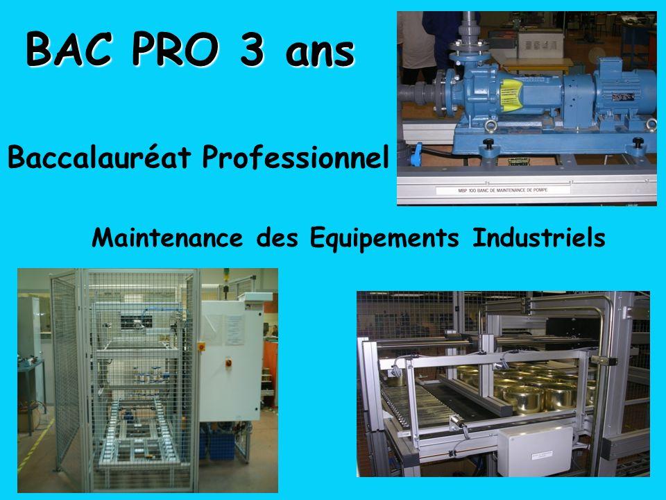 BAC PRO 3 ans Baccalauréat Professionnel Maintenance des Equipements Industriels