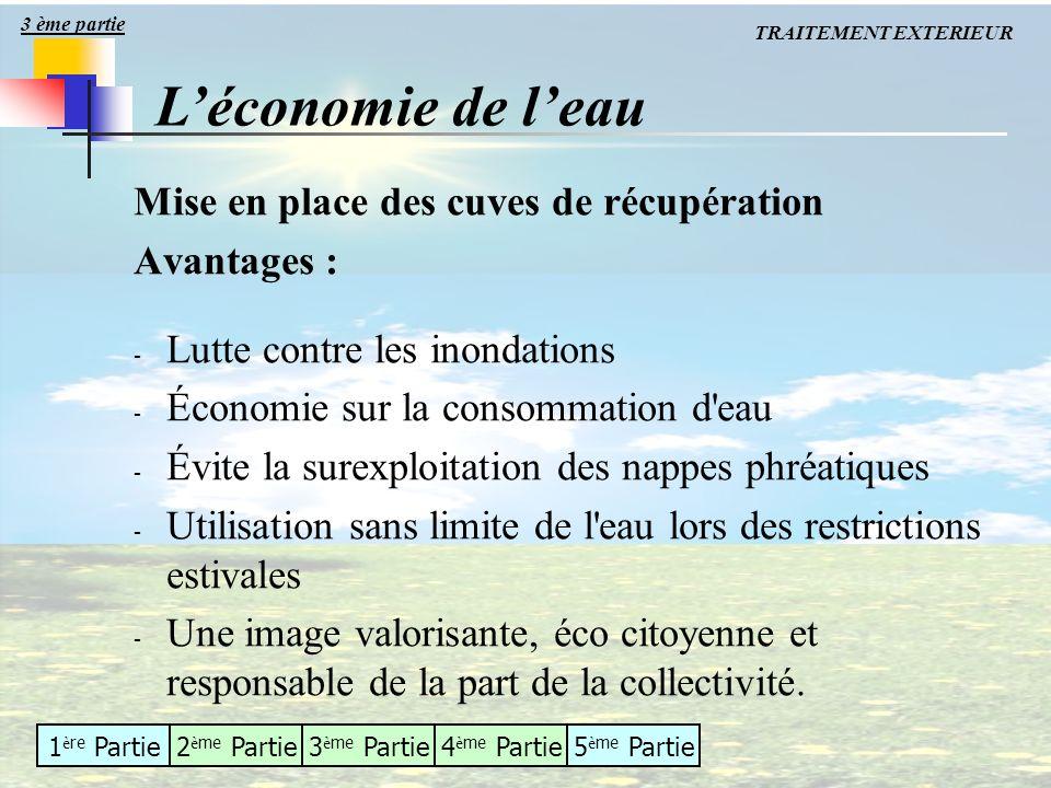 1 è re Partie2 è me Partie3 è me Partie4 è me Partie5 è me Partie Mise en place des cuves de récupération Avantages : - Lutte contre les inondations -